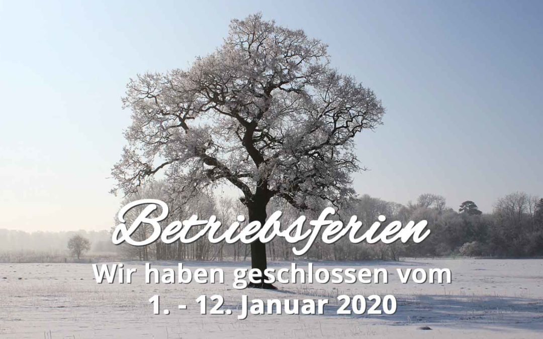 Betriebsferien Winter 2020